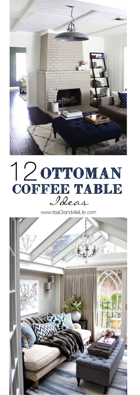 It S A Grandville Life Ottoman Coffee Table Ideas