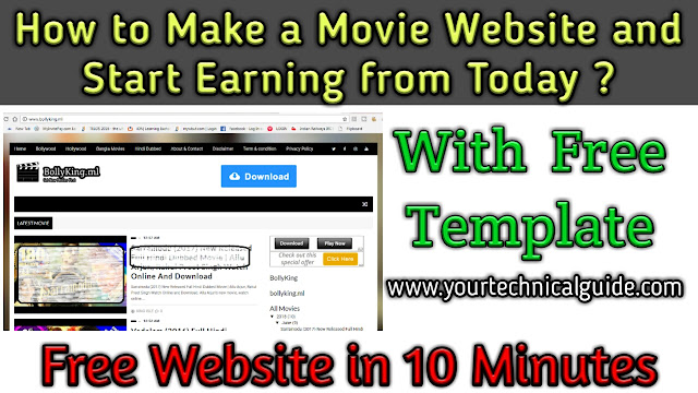 Make a Movie Website in 10 Minutes and Start Earning | Your Technical Guide
