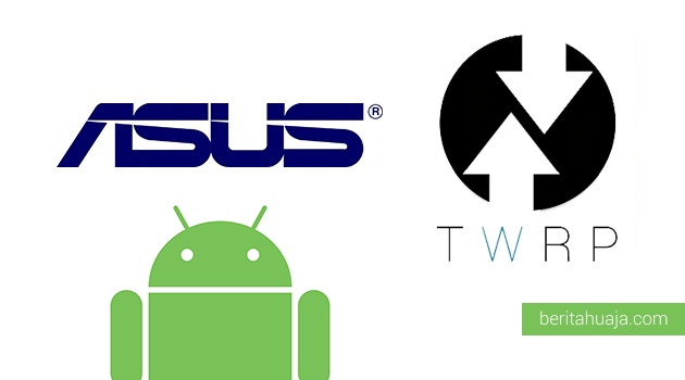 Download TWRP Recovery For ASUS Android Devices