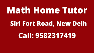Top Maths Home Tutor in Siri Fort Road Delhi