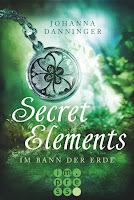 http://ruby-celtic-testet.blogspot.com/2016/11/Secret-Elements-Im-Bann-der-Erde-von-Johanna-Danninger.html