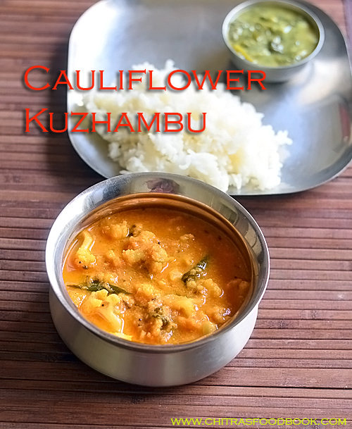Cauliflower kuzhambu recipe for rice, idli , dosa and roti