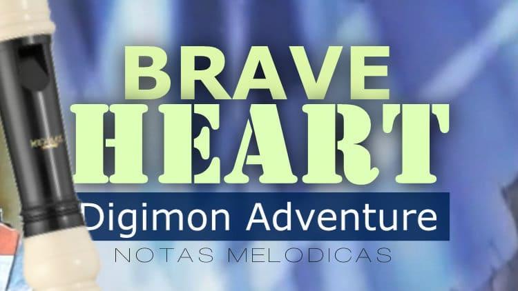 Brave Heart (Coração valente) - Digimon Adventure - Evolution Song