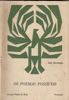 Paraiso do livro alfarrabista maro 2016 saramago jos os poemas possveis portuglia editora lisboa 1966 in 8 de 188 iv pgs brochdisponvel raro livro de poesia de jos saramago fandeluxe Choice Image