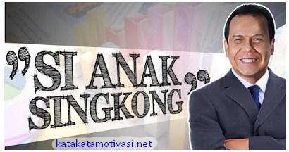 Kata Kata Motivasi Chairul Tanjung