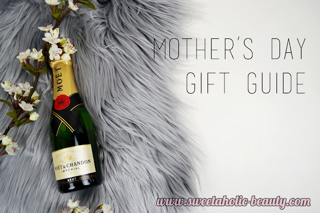 Mother's Day Gift Guide 2016 - Sweetaholic Beauty