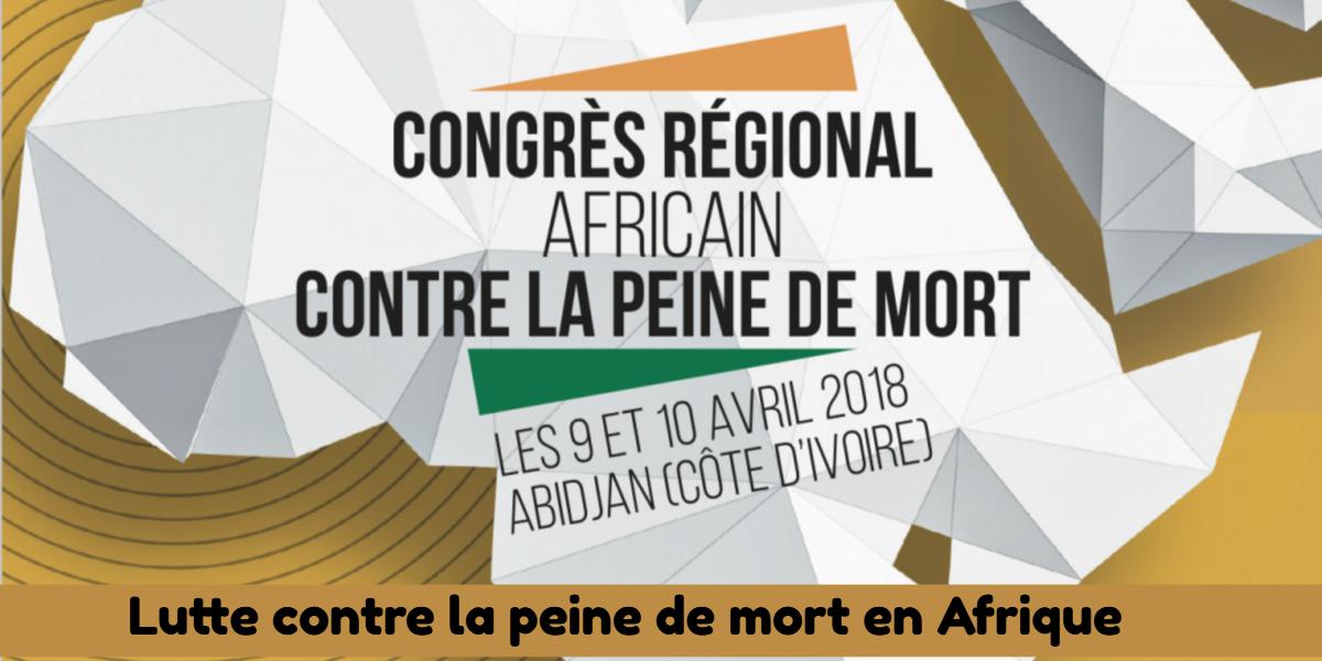 Du nouveau sur la lutte contre la peine de mort en Côte d'Ivoire