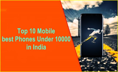 Top 10 Mobile Phones Under 10000 in India - 2020