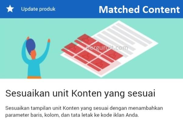 Cara Mendapatkan Matched Content Google Adsense Terbaru, Cara Memasang Matched Content Google Adsense Terbaru