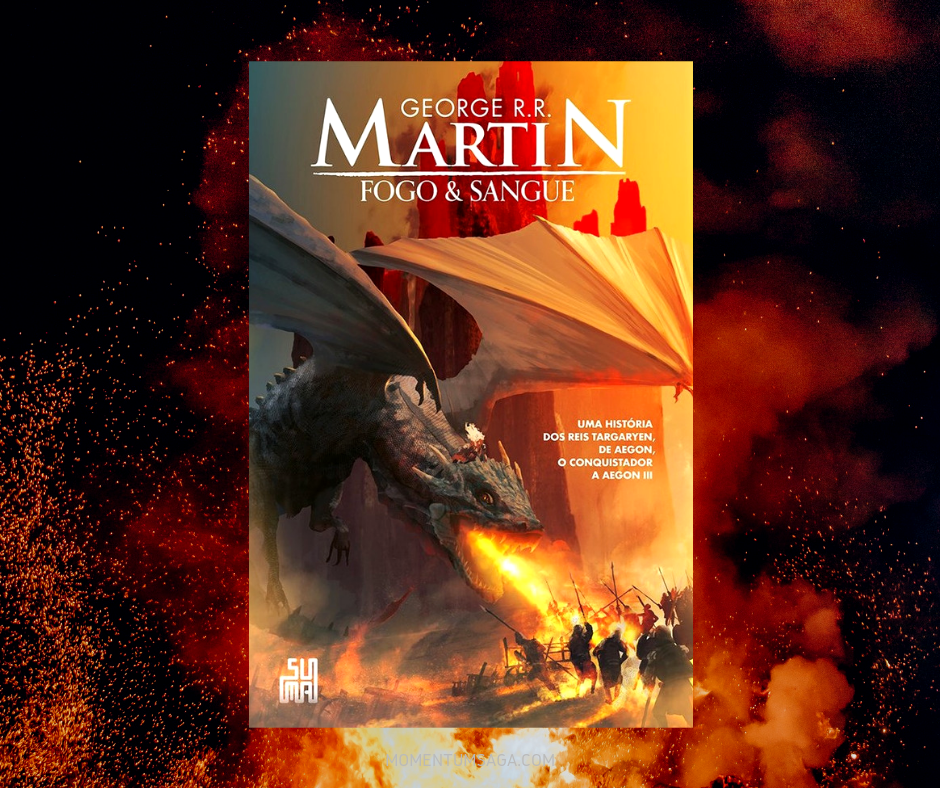Resenha: Fogo & Sangue, de George RR Martin