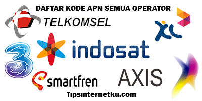 Daftar Kode APN Semua Operator