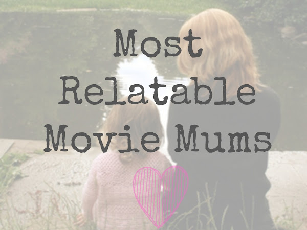 Most Relatable Movie Mums