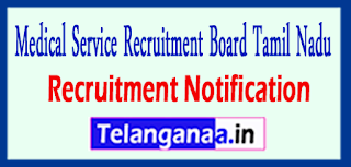 Medical Service Recruitment Board MRB Tamil Nadu Recruitment Notification 2017Last Date 29-05-2017