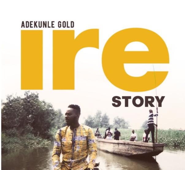 INSTRUMENTAL -: Adekunle Gold – Ire