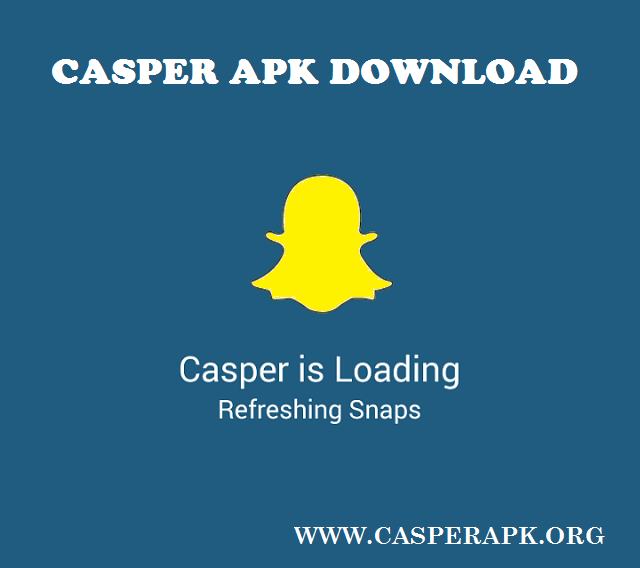 Casper Apk Download: Download Casper apk [Latest] 1 5 6 5 version