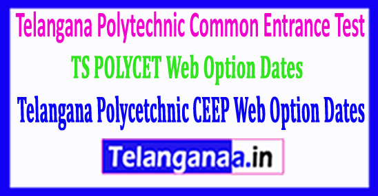 TS POLYCET 2018 Telangana Polycetchnic CEEP 2018 Web Option Dates
