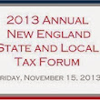 2013 New England State & Local Tax Forum: The Nation's Top SALT Experts Presenting on the Hottest SALT Topics