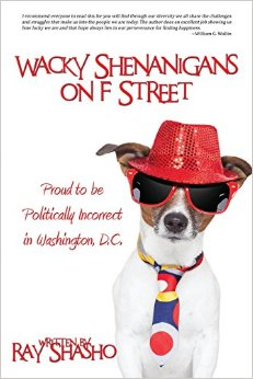 Buy Ray Shasho's latest novel 'Wacky Shenanigans on F Street'