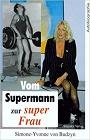 https://www.amazon.de/Supermann-super-Frau-Wechselb%C3%A4der-Geschlechtsidentifikation/dp/3930302705