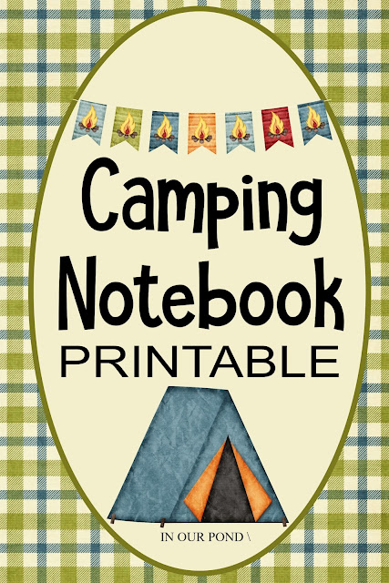 Free Printable Camping Notebook // In Our Pond // RV // tent camping // tent trailer // pop up tent trailer // camping with kids // camping organization // half binder // free printable
