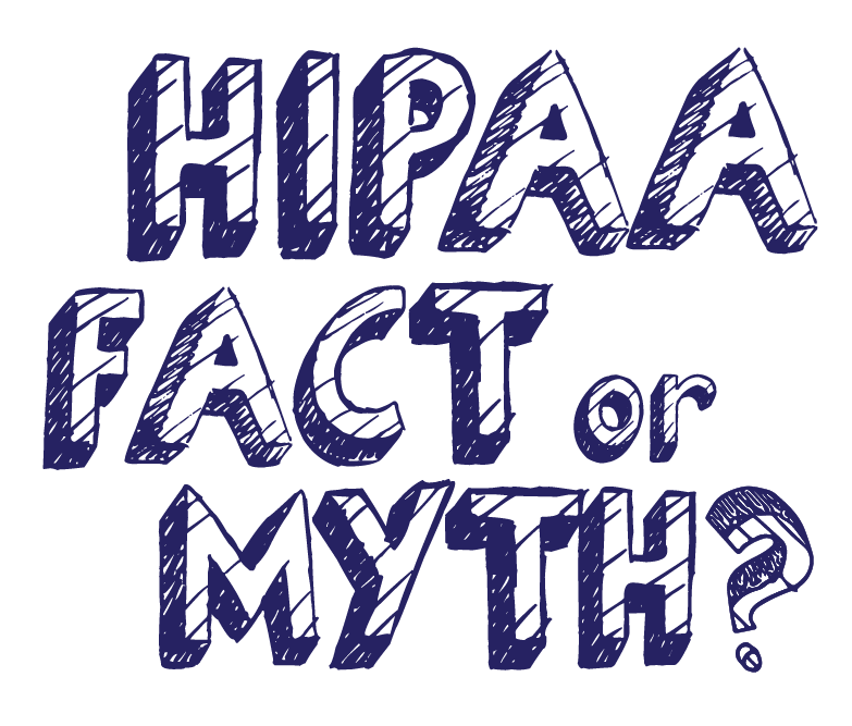 Myths about HIPAA