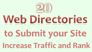 20 Directories to Submit Your Site to Increase Traffic