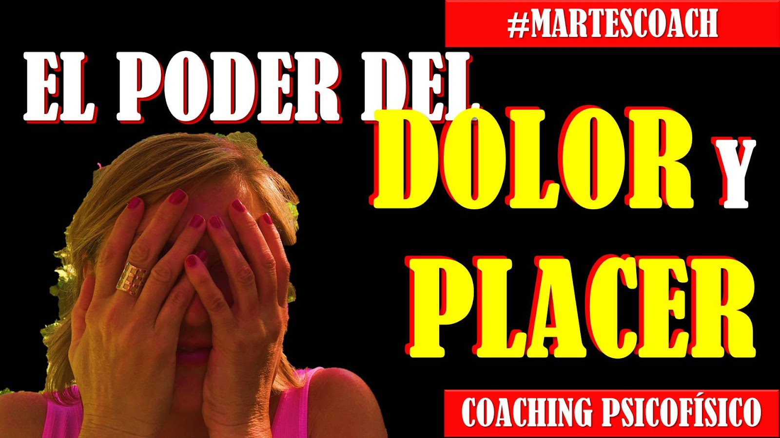 El poder del dolor y placer #MartesCoach