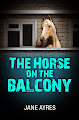 The Horse on the Balcony