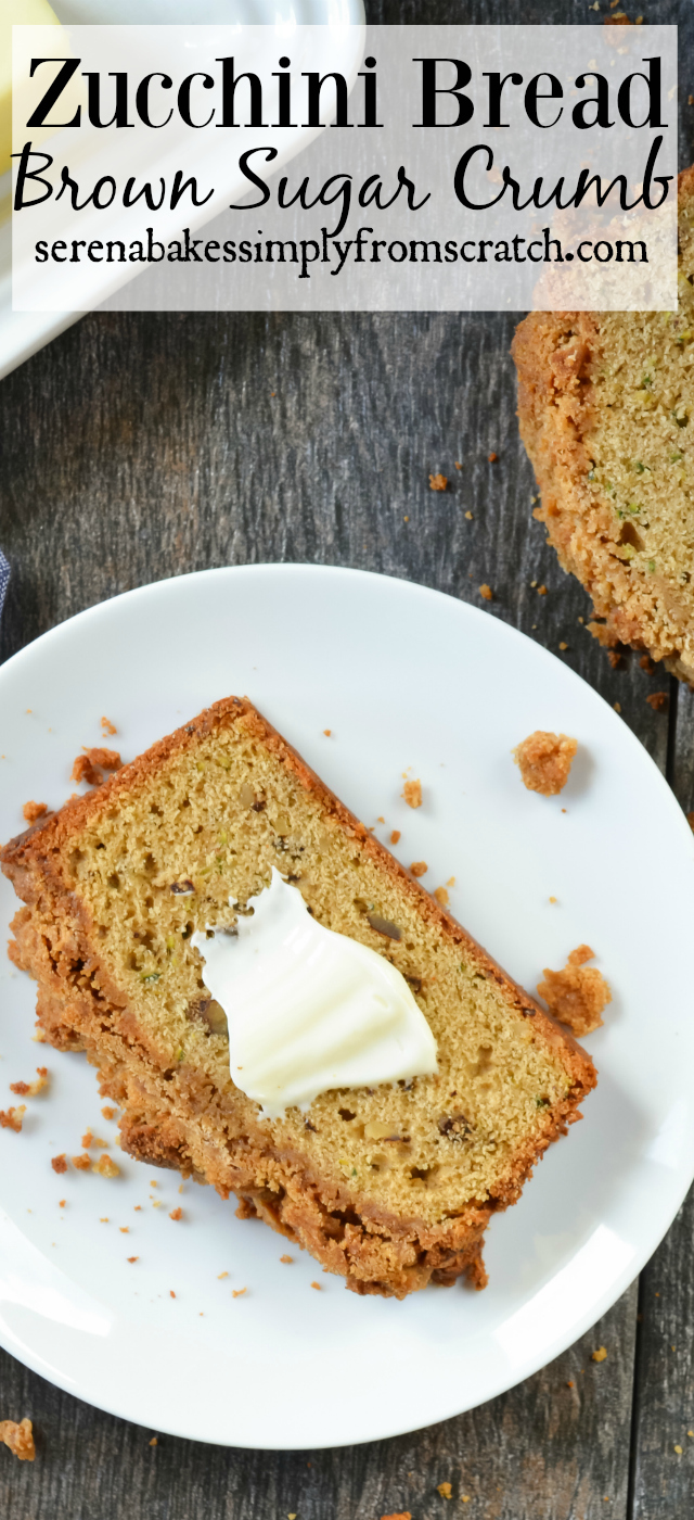 The Best Zucchini Bread with Brown Sugar Crumb! serenabakessimplyfromscratch.com