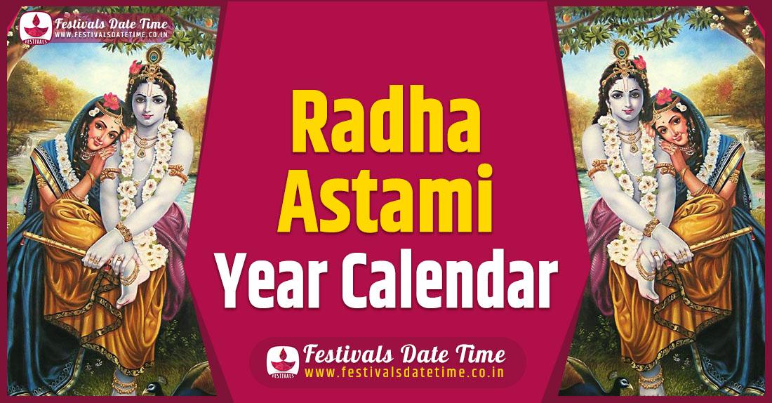 Radha Astami Pooja Year Calendar, Radha Astami Pooja Schedule