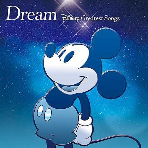 [Album] V.A. – Dream〜Disney Greatest Songs〜 邦楽盤 (2015.11.18/MP3/RAR)