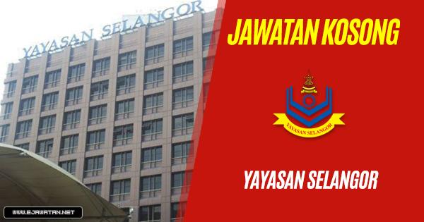 jawatan kosong Yayasan Selangor 2018