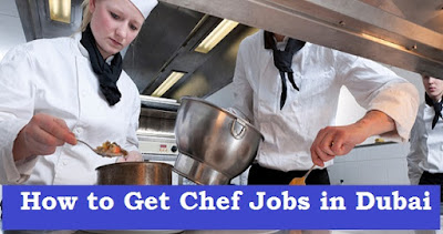 How to Get Chef Jobs in Dubai