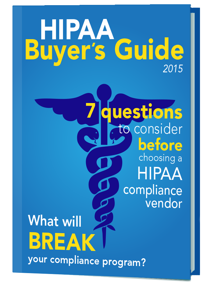 HIPAA Buyer's Guide HIPAA Compliance