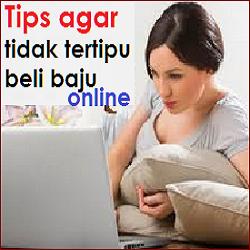 Tips agar tidak TERTIPU Beli Baju Online