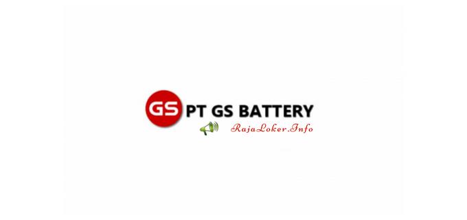 Info Terbaru Loker Bagian Operator Produksi PT. GS Battery