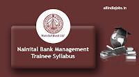 Nainital Bank Management Trainee Syllabus
