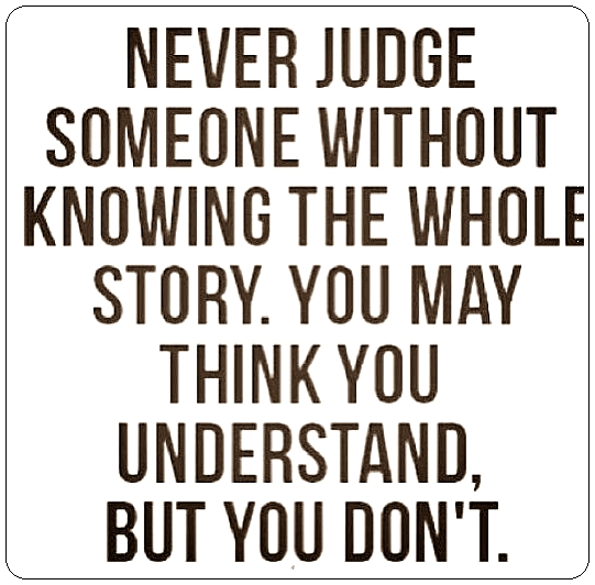 Don't Judge Me Quotes For Facebook