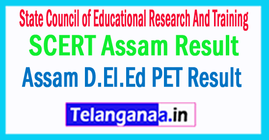 SCERT Assam Result 2018 Assam D.El.Ed PET Result