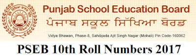 PSEB Matric (10th) Roll Numbers 2017 Download for pseb.ac.in