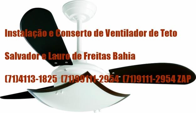 Assistência Técnica em Ventilador de Teto em Salvador-BA (71) 4113-1825