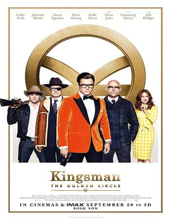 Kingsman The Golden Circle 2017 Dual Audio 720p Hindi – English BluRay ESubs Full Movie Free Download