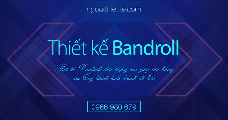 dịch vụ thiết kế bandroll chất lượng cao giúp bạn sở hữu những hình ảnh đầy tính chất chiến lược kinh doanh của mình