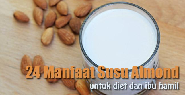 Manfaat Susu Almond Untuk Diet dan Ibu Hamil