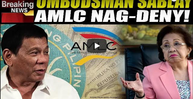 Ebidensya Hawak Ng Ombudsman Hindi Pala Galing Sa AMLC!