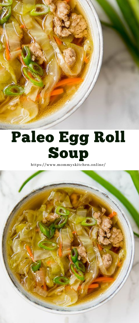 Paleo Egg Roll Soup #Recipe #healthy