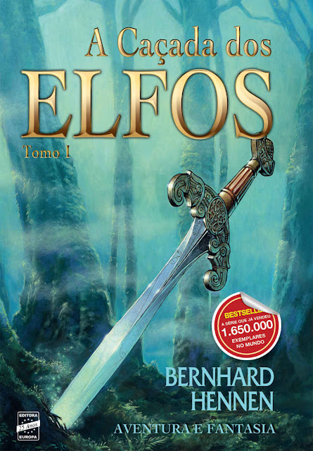 A Caçada dos Elfos - Tomo 1 Bernhard Hennen