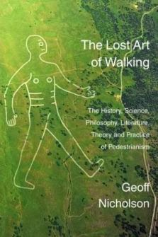 THE LOST ART OF WALKING (UK EDITION)