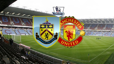 Live Streaming Burnley vs Manchester United EPL 2.9.2018