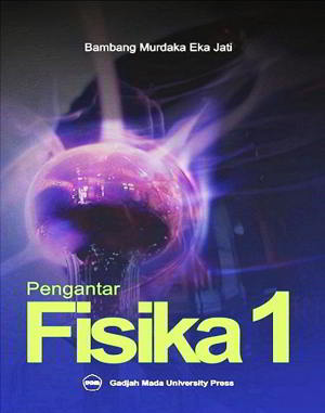 Pengantar Fisika 1 Penulis Bambang Murdaka Eka Jati PDF